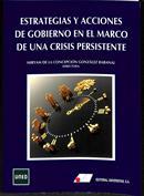 Estrategias y acciones de gobierno en el marco de una crisis persistente