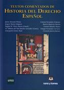 Textos comentados de historia del derecho Español (Según centros. Mirar observaciones)