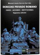 Portada Derecho Privado Romano. Casos, acciones e instituciones