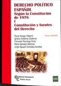 Derecho Político Español. Según la Constitución de 1978. Vol. I. Constitución y fuentes del derecho