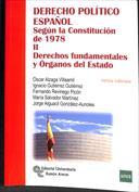 Portada Derecho Político Español. Según la Constitución de 1978. Vol. II .Derechos fundamentales y Órganos del Estado