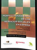 Perfeccionamiento de los servicios sociales en España. Informe con ocasión de la Ley sobre autonomía y dependencia