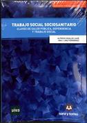 Portada Trabajo Social Sociosanitario. Claves de salud pública, dependencia y trabajo social