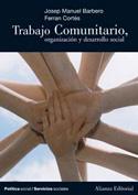 Trabajo comunitario. Organización y desarrollo social