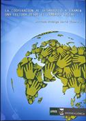 La Cooperación al Desarrollo a examen. Una lectura desde el Trabajo Social
