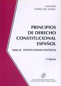 Principios de derecho constitucional español Vol.II. Instituciones políticas
