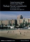 Portada Trabajo social comunitario. Afrontando juntos los retos del siglo XXI