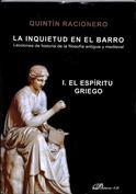 Portada La inquietud en el barro I. El espíritu griego. Lecciones de Hª de la filosofía antigua y medieval.(A)