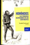 Homínidos, las primeras ocupaciones de los continentes