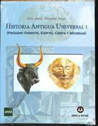 Historia antigua universal I. Próximo Oriente y Egipto, Creta y Micenas