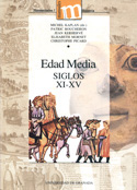 Edad Media. Siglos XI-XV