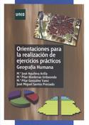 Portada Orientaciones para la realización de ejercicios prácticos de Geografía Humana(A)