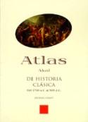 Atlas Akal de Historia clásica del 1700 a C. al 565 d. C