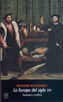 La Europa del siglo XVI. Expansión y conflicto