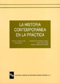 La historia contemporánea en la práctica