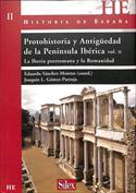 Protohistoria y Antigüedad de la Península Ibérica II. La Iberia prerromana y la romanidad