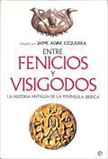 Entre fenicios y visigodos. La historia antigua de la Península Ibérica