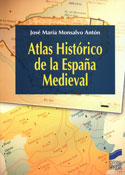 Atlas histórico de la España medieval