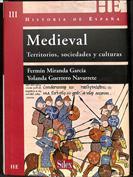 Historia de España - Medieval. Territorios, sociedades y culturas