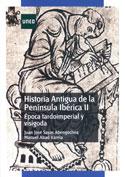 Historia antigua de la Península Ibérica II. Épocas Tardoimperial y Visigoda