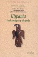 Hispania tardoantigua y visigoda. Historia antigua