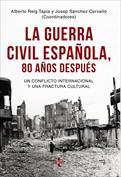La Guerra Civil española, 80 años después