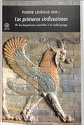 Las primeras civilizaciones. De los despotismos orientales a la ciudad griega