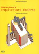 Historia crítica de la  Arquitectura moderna.