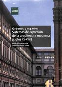 Órdenes y espacio. Sistemas de expresión de  la arquitectura moderna