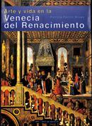 Arte y vida en la Venecia del Renacimiento