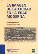 Portada La imagen de la ciudad en la Edad moderna(A)