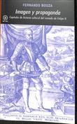 Imagen y propaganda. Capítulos de la historia cultural del reinado de Felipe II