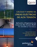 Cálculo y diseño de líneas eléctricas de alta tensión