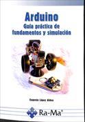 Portada Arduino. Guía práctica de fundamentos y simulación