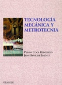 Tecnología mecánica y metrotecnia