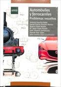 Portada Automóviles y Ferrocarriles. Problemas resueltos