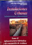 Instalaciones urbanas. Infraestructura y planeamiento. Tomo II