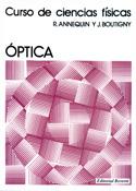 Curso de Ciencias Físicas. Óptica vol. I