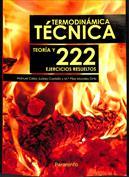 Termodinámica Técnica. Teoría y 222 ejercicios resueltos