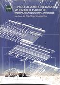 El proceso analítico jerárquico. Aplicación al estudio del patrimonio inductrial inmueble