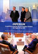 Portada Imperium. La política exterior de los Estados Unidos del XX al XXI