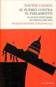 El pueblo contra el parlamento. El nuevo populismo en España, 1989-2013