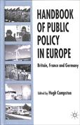 Handbook of Public Policy in Europe. Britain, France and Germany