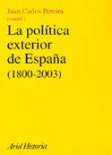 La política exterior de España 1800-2003