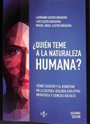 ¿Quién teme a la naturaleza humana?