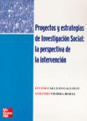 Portada Proyectos y estrategias de investigación social. La perspectiva de la intervención