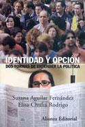 Portada Identidad y opción, dos formas de entender la política