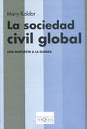 La sociedad civil global. Una respuesta a la guerra