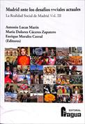 Madrid ante los desafíos sociales actuales. La Realidad Social de Madrid vol. III