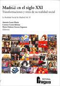 Portada Madrid en el siglo XXI. Transformaciones y retos de su realidad social. La Realidad Social de Madrid vol. II